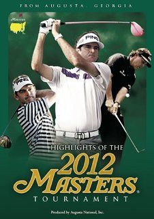 Highlights of the 2012 Augusta Masters Tournament - Bubba Watson [DVD]