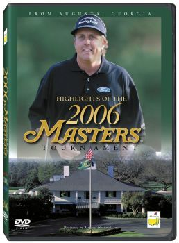 Highlights of the 2006 Augusta Masters Tournament - Phil Mickleson [DVD]