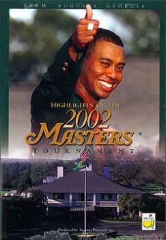 Highlights of the 2002 Augusta Masters Tournament - Tiger Woods [DVD]